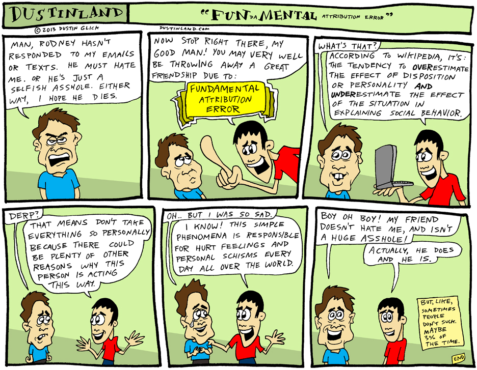 dustinland fundamental attribution error comic