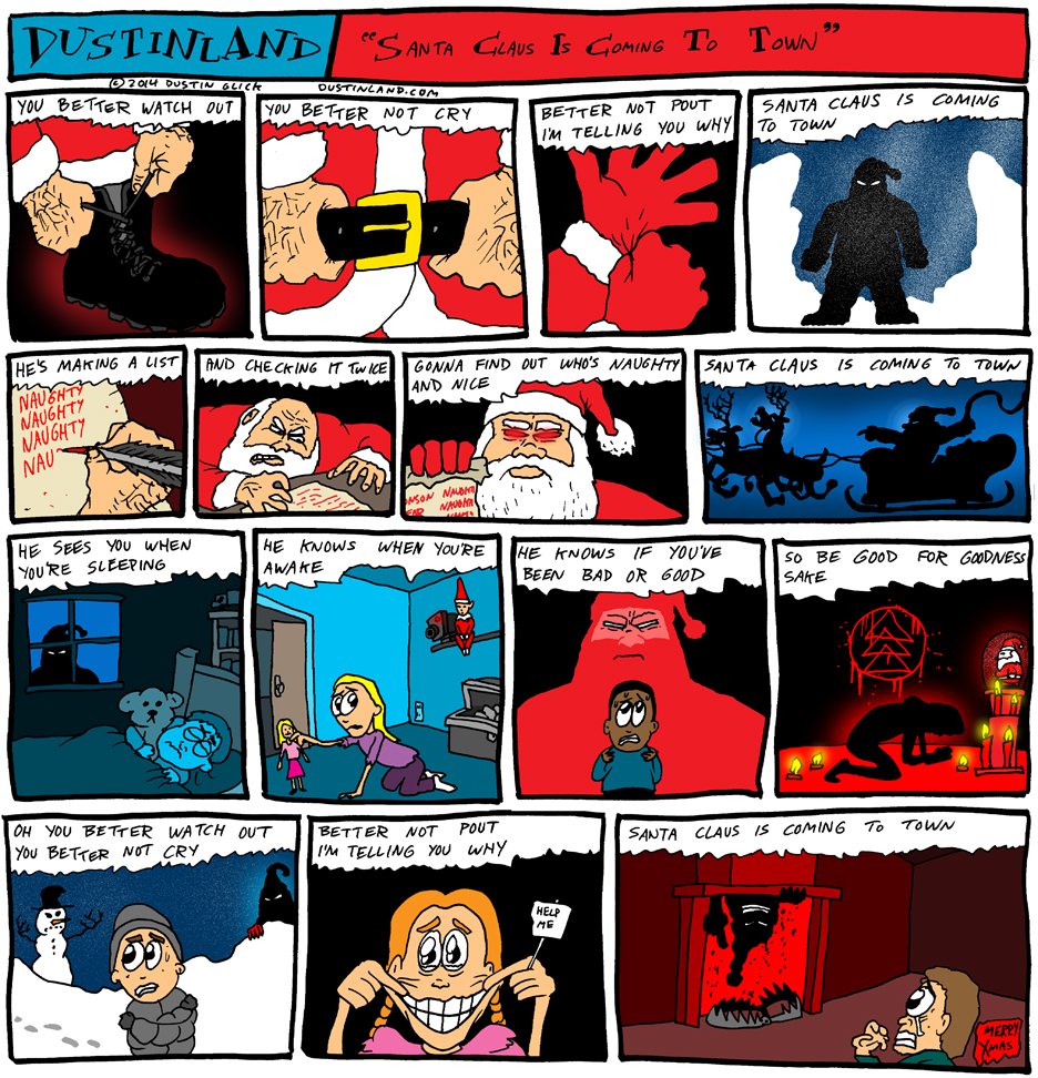 dustinland santa clausis coming to town comic